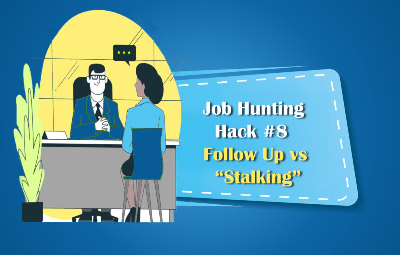 Job Hunting Hack8